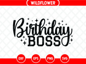 Birthday Boss SVG