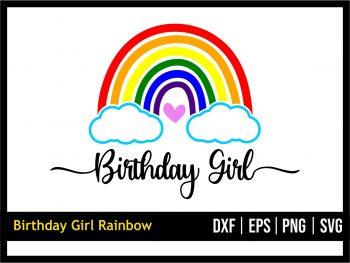 Birthday Girl Rainbow SVG