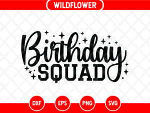 Birthday Squad SVG