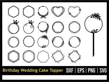 Birthday Wedding Cake Topper Frame SVG