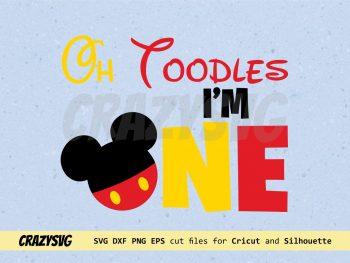 Disney Oh Toodles I'm One SVG
