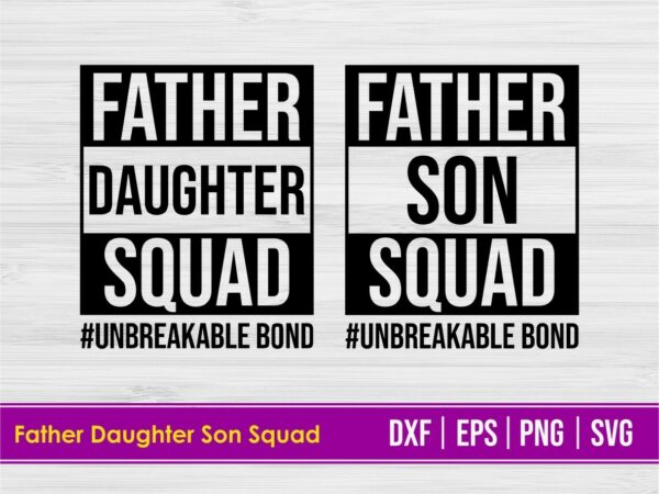 Father Daughter Squad SVG