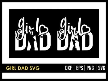 Girl Dad SVG