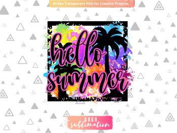Hello Summer sublimation design PNG