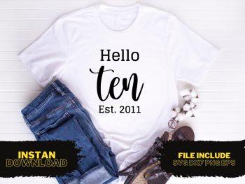 Hello Ten Est 2011 T Shirt Design SVG