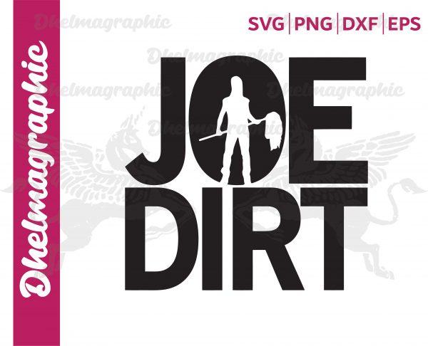 Joe Dirt SVG