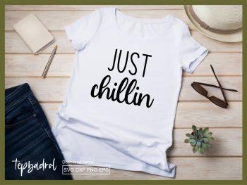 Just Chillin SVG