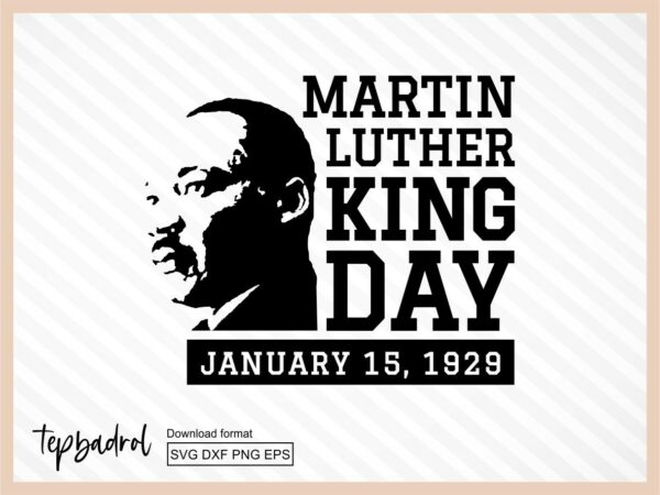 Martin Luther King Day SVG