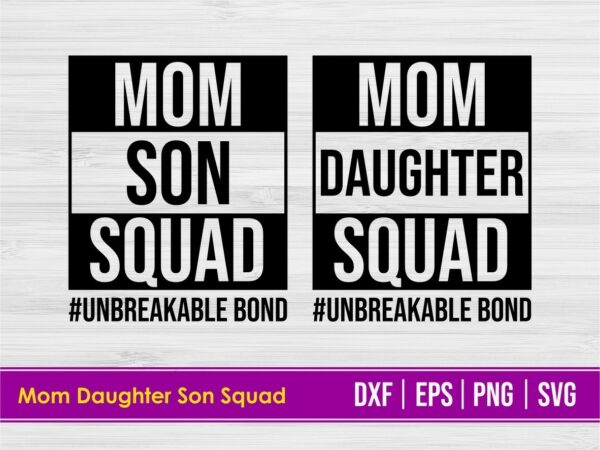 Mom Son Daughter Squad SVG