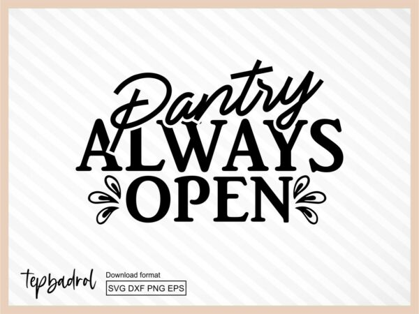 Pantry Always Open