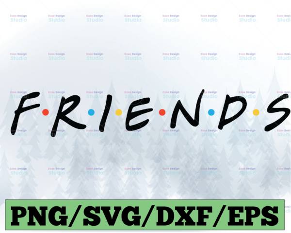 WTMETSY13012021 03 21 Vectorency Friends Logo SVG Friend TV Show EPS Vector Download Files Friends Logo PNG Cut Files Zip SVG DXF eps png jpg