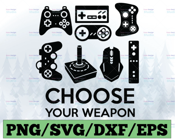 WTMETSY13012021 03 6 Vectorency Choose Your Weapon SVG File EPS, PNG, DXF Controller Can Be Separated Into Different SVG Files Money Back Guarantee