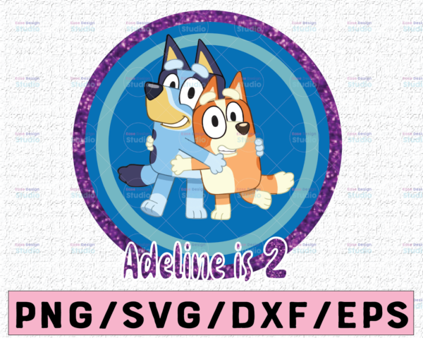 WTMETSY16122020 02 67 Vectorency Bluey and Bingo Personalized Name and Age PNG, Bluey Family PNG, Birthday Bluey PNG, Bluey Bingo