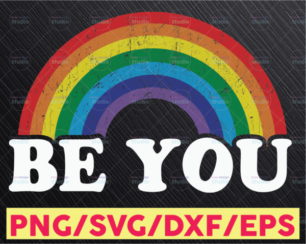 WTMETSY16122020 05 10 Vectorency Be You SVG, LGBT SVG, LGBTQ, Grunge, Pride SVG, Rainbow, Gay Pride, Quotes, Cut Files, Cricut, Silhouette, PNG, Sublimation, Screen Printing