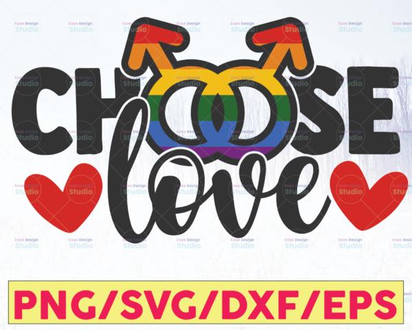 WTMETSY16122020 05 18 Vectorency Choose Love, PRIDE, LGBTQ, Pride Month, Gay, Lesbian, Bi, Bisexual, Trans, Support, Rainbow, Sublimation, SVG, Cricut Cut File, Silhouette