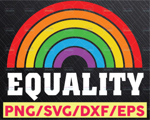 WTMETSY16122020 05 36 Vectorency Equality Rainbow SVG DXF PNG, Pride, Love is Love, Freedom, Rainbow
