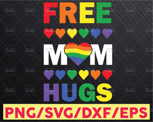 WTMETSY16122020 05 40 Vectorency Free Mom Hugs SVG, Pride SVG, Pride Flag SVG, Rainbow Flag SVG, Gay Pride SVG, Rainbow Heart SVG, Lgbtq Rights SVG, LGBT Pride Month SVG