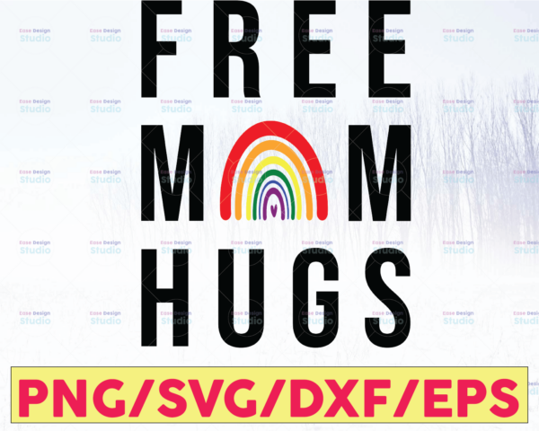 WTMETSY16122020 05 43 Vectorency Free Mom Hugs Rainbow SVG, Awareness, Pride, Printable File, Mother's Day, Proud Mom, LGBT, PNG, Silhouette, Sublimation