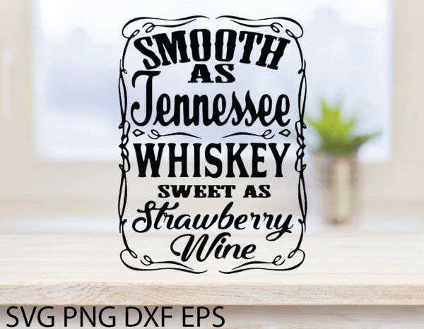ac2nacy 01 3 Vectorency Smooth as Tennessee Whiskey Sweet as Strawberry Wine SVG, Whiskey SVG