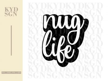 nug life svg