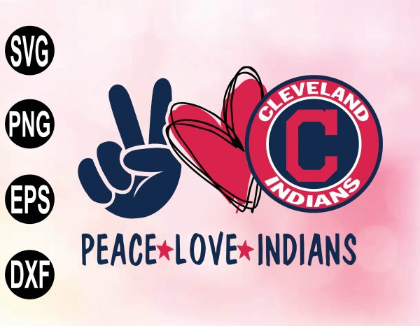 wtm 02 18 Vectorency Peace Love with Cleveland Indians SVG, MLB Team, SVG, PNG, EPS, DXF