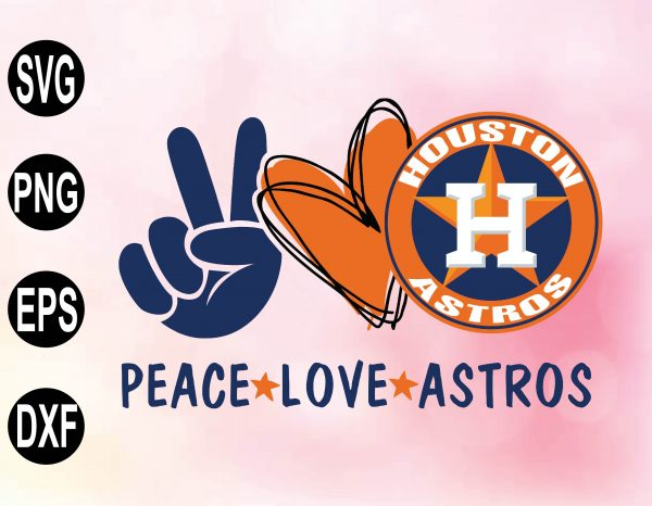 wtm 02 21 Vectorency Peace Love with HOUSTON ASTROS SVG, MLB Team, SVG, PNG, EPS, DXF