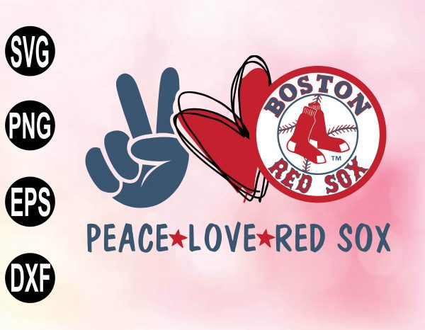 wtm 02 23 Vectorency Peace Love with BOSTON RED Sox SVG, MLB Team, SVG, PNG, EPS, DXF