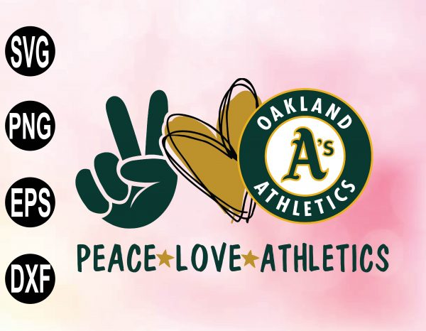 wtm 02 26 Vectorency Peace Love with Oakland Athletics SVG, MLB Team, SVG, PNG, EPS, DXF