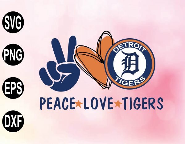 wtm 02 27 Vectorency Peace love with Detroit Tigers SVG, MLB Team, SVG, PNG, EPS, DXF