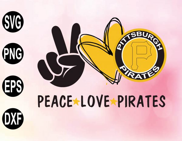wtm 02 35 Vectorency Peace love with Pittsburgh Pirates SVG, MLB Team, SVG, PNG, EPS, DXF
