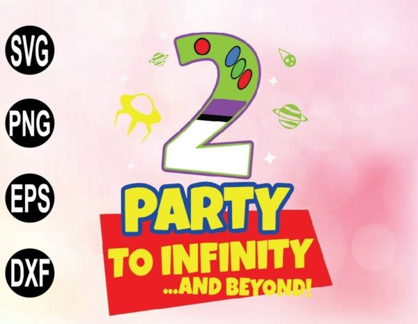 wtm 02 52 Vectorency Kids 2 Year Old 2nd Toy Buzz Party To Birthday Infinity Beyond SVG, Birthday Toy Story SVG, Disney SVG, Cartoon SVG, Cricut Design, Digital Cut Files
