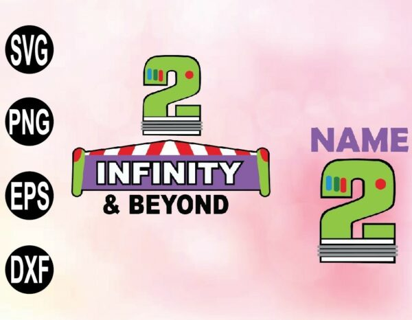 wtm 02 53 Vectorency 2 Infinity and Beyond, Toy Story SVG, PNG, File, Buzz Light Year SVG, PNG, File, Toy Story Birthday SVG, PNG, File
