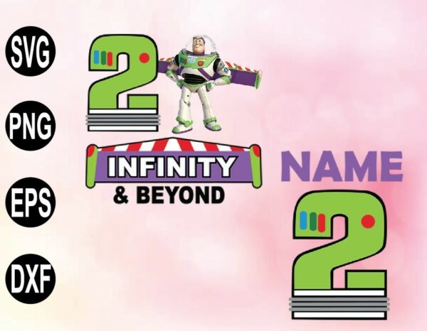 wtm 02 54 Vectorency 2 Infinity and Beyond, Toy Story PNG, File, Buzz Lightyear PNG, File, Toy Story Birthday PNG File