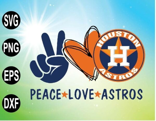wtm 09 10 Vectorency Peace Love with HOUSTON ASTROS SVG, MLB Team, SVG, PNG, EPS, DXF