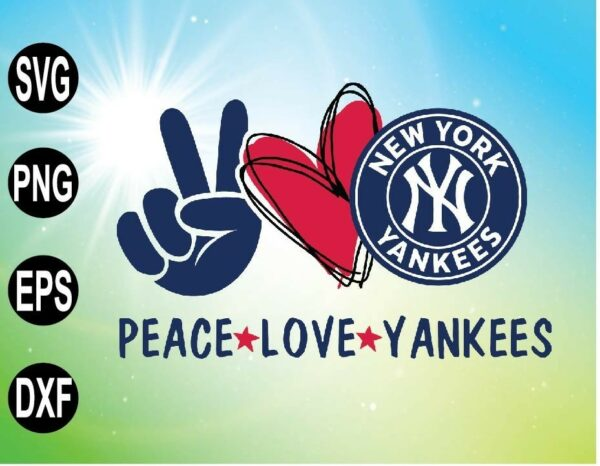 wtm 09 9 Vectorency Peace Love with NEW YORK Yankee SVG, MLB Team, SVG, PNG, EPS, DXF