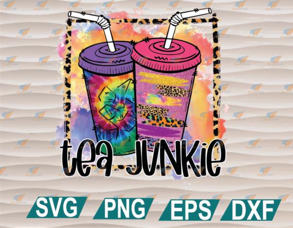 wtm web 01 102 Vectorency Tea Junkie, Loaded Tea Lover, Sublimation Transfer, Ready to Press, SVG, PNG, EPS, DXF, Digital File