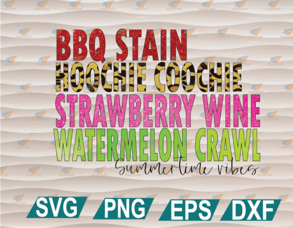 wtm web 01 104 Vectorency BBQ Stain Hoochie Coochie Strawberry Wine Watermelon Crawl 90s Song Lyric Summer SVG, PNG, EPS, DXF, Digital File