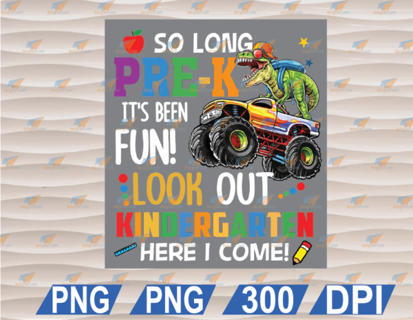 wtm web 01 108 Vectorency So Long Pre K Grade Its Been Fun Look Out Kindergarten Here I Come Dinosaur PNG, Class Of 2021 PNG, SVG, PNG, EPS, DXF, Digital File
