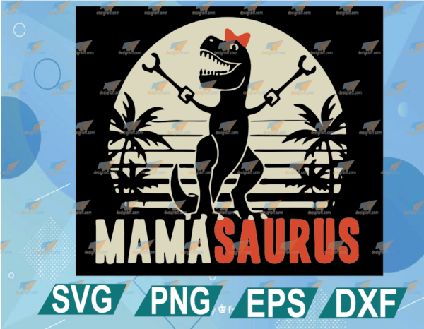 wtm web 01 15 Vectorency Mamasaurus SVG, Funny Mamasaurus SVG, T-Rex Dinosaur Mom, Mother's Day Gifts SVG, Cut Files for Cricut, Silhouette