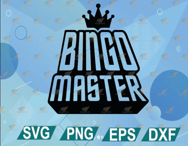 wtm web 01 16 Vectorency BINGO Master, Bingo King SVG, Bingo SVG, Bingo Shirt, Design Gift for Bingo Player Cut File Cutting File EPS JPG PNG DXF cricut File