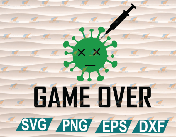 wtm web 01 46 Vectorency Game Over SVG File, Vaccinated SVG File, Corona Birthday SVG File, Cute Nursecricut file, Clipart, SVG, PNG, EPS, DXF Files