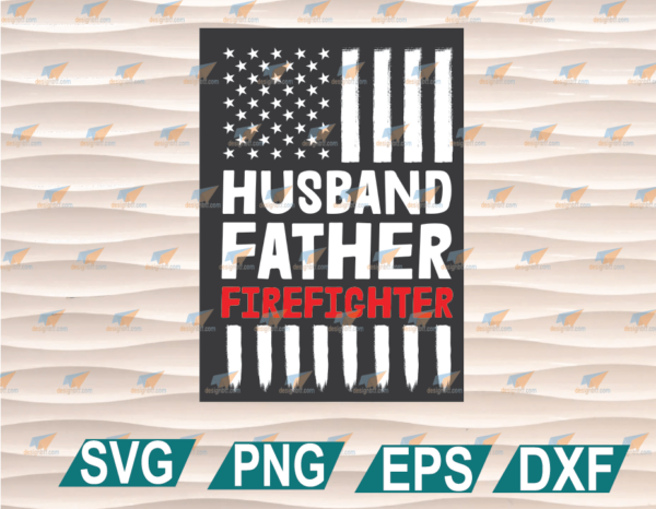 wtm web 01 49 Vectorency Father's Day SVG, Father's Day Gift, Husband Father Firefighter Father's Day Cricut File, Clipart, SVG, PNG, EPS, DXF