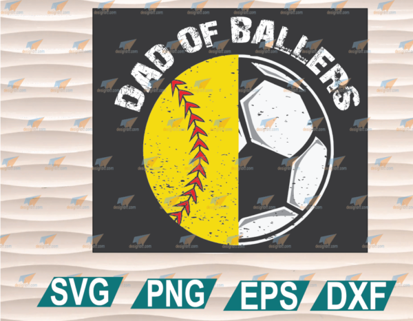 wtm web 01 74 Vectorency Dad Of Ballers SVG, Dad of Softball SVG, Softball Dad SVG, Soccer Dad SVG, Ballers Dad SVG, Cricut, Cricut File, Clipart, SVG, PNG, EPS, DXF