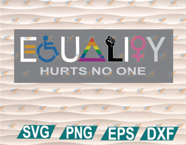 wtm web 01 78 Vectorency Equality Hurts No One SVG Cricut File, Clipart, SVG, PNG, EPS, DXF, Digital File