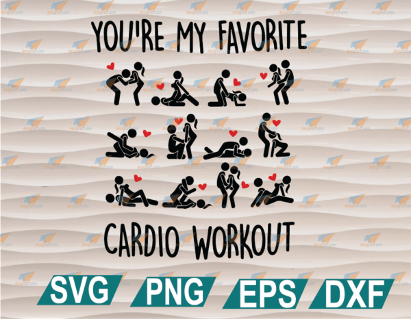 wtm web 01 94 Vectorency You're My Favorite Cardio Workout, Boyfriend Girlfriend Husband Finance Wife Naughty Anniversary Clipart, SVG, PNG, EPS, DXF, Digital File