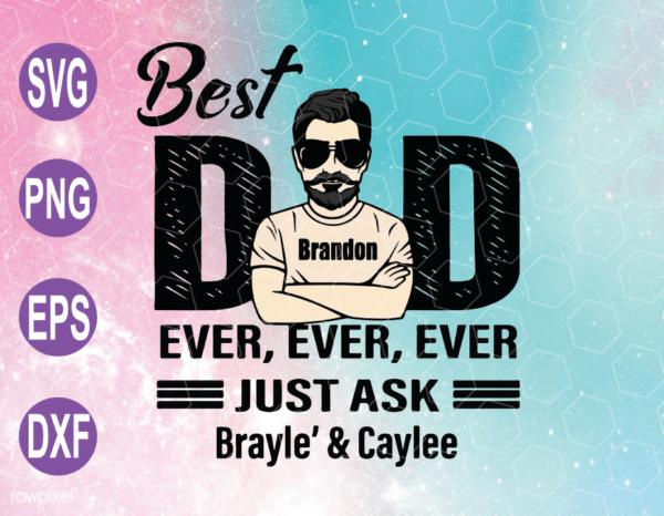 wtm web 04 1 Vectorency Best Dad Ever SVG, Best Dad SVG, Dad SVG, Father's Day SVG, Cricut File, Clipart, SVG, PNG, EPS, DXF