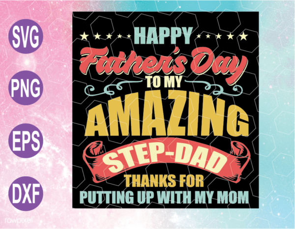 wtm web 04 13 Vectorency Happy Father's Day To My Amazing Step Dad SVG, Step-Dad PNG, Father's Day Vintage PNG, Cricut File, Clipart, SVG, PNG, EPS, DXF