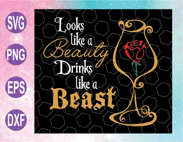 wtm web 04 23 Vectorency Looks Like A Beauty, Drinks Like A Beast SVG File, Funny alcohol, Wine SVG File, Wine Cut File cricut file, clipart, svg, png, eps, dxf