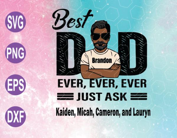 wtm web 04 Vectorency Best Dad Ever SVG, Best Dad SVG, Black Dad SVG, Dad SVG, Father's Day SVG, Cricut File, Clipart, SVG, PNG, EPS, DXF