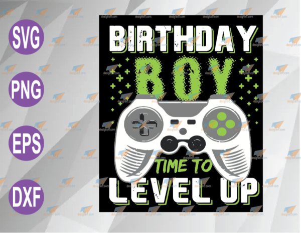 wtm web 04 70 Vectorency Birthday Boy Time to Level Up PNG, Video Game PNG, Birthday Gift Boys PNG, Download File PNG